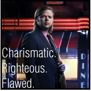 Charismatic. Righteous. Flawed.