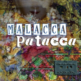 Malacca Patacca (Pedale Baroque, 2012)