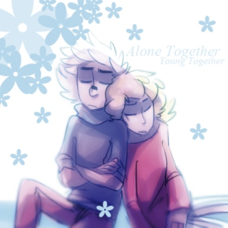 Alone Together, Young Together