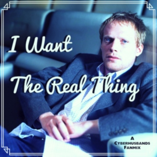 I Want The Real Thing
