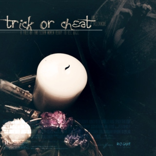 Trick or Cheat