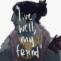 live well, my friend