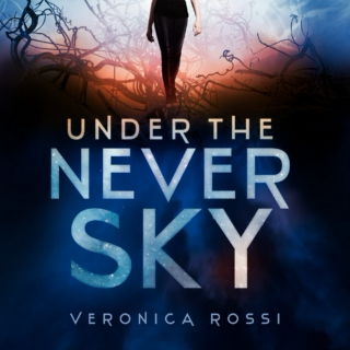 Under the Never Sky by Veronica Rossi Playlist
