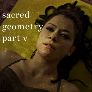 sacred geometry: part v