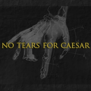 No Tears For Caesar