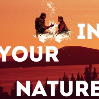 in your nature
