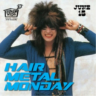 Hair Metal Monday Summer Jamz
