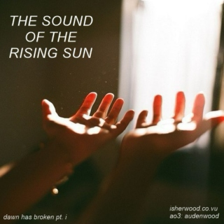 The Sound of the Rising Sun