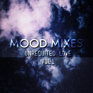 mood mix: unrequited love, vol. 1.