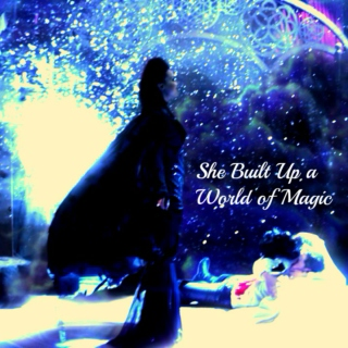 She Built Up a World of Magic