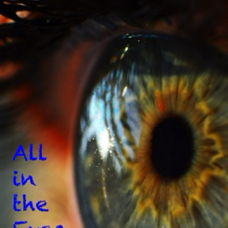 All in the Eyes...