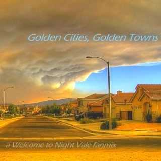 Golden Cities, Golden Towns