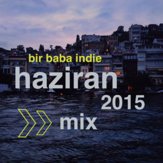 Bir Baba Indie Mix | June 2015