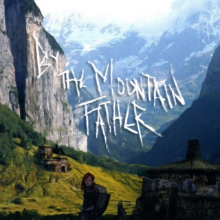 By the Mountain Father