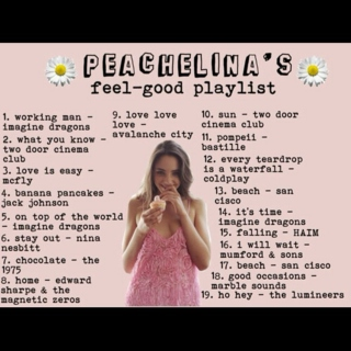 Peachelina's feel-good playlist from wattpad