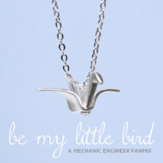 be my little bird