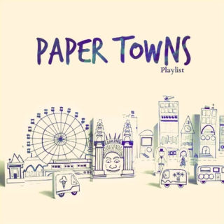 Book Playlist: Paper Towns
