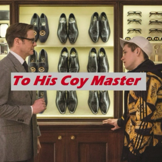 To His Coy Master