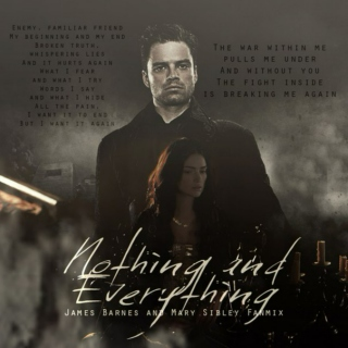 Nothing and Everything | James Barnes x Mary Sibley
