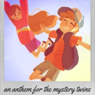 an anthem for the mystery twins
