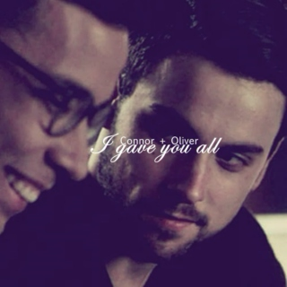 Coliver || I gave you all