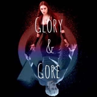 |Glory and Gore Go Hand In Hand|