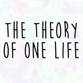 The Theory of One Life