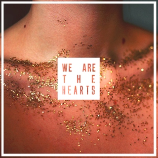 we are the hearts ♡ a dare me mix