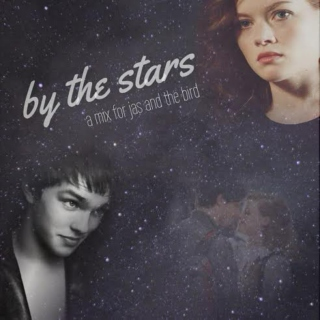 by the stars