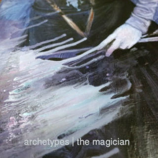 archetypes | the magician