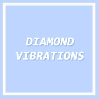 Diamond Vibrations