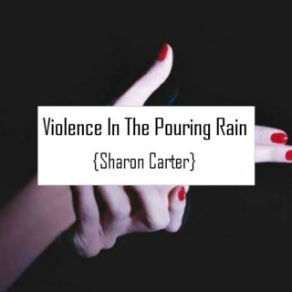 Violence In The Pouring Rain