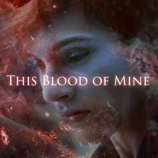 This Blood of Mine