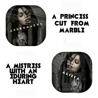 a princess cut from marble / a mistress with an enduring heart