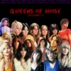 Queens Of Noise - Volume 1