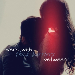 lovers with thick barriers between