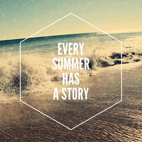 Marvelous Every Summer Has A Story Instagram Quote