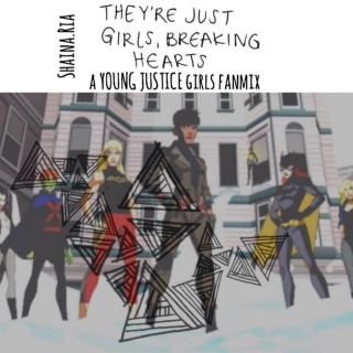 They're Just Girls-Young Justice Girls