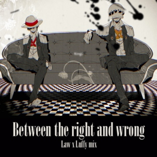 Between the right and wrong