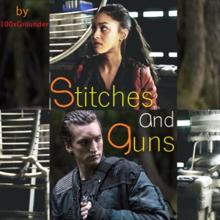 Stitches and Guns