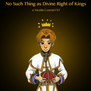 No Such Thing as Divine Right of Kings: a Nicolai Conrad fst