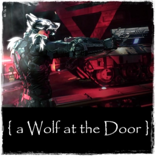 { a Wolf at the Door }
