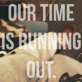 our time is running out.