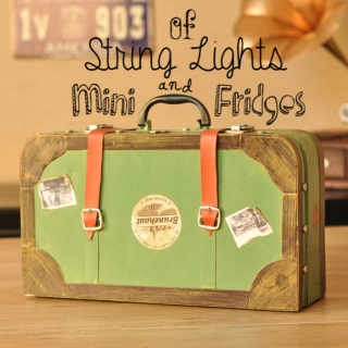 Of String Lights & Mini Fridges