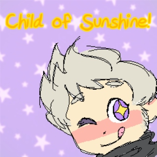 Child of Sunshine!