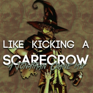 like kicking a scarecrow