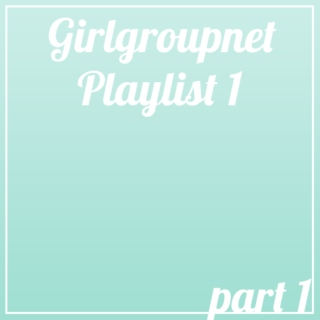 GGN Playlist 1 Part 1