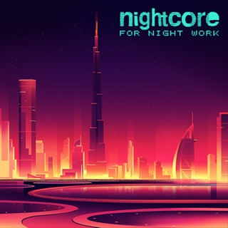Nightcore for night work - vol.4