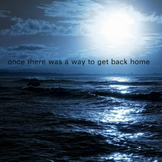 once there was a way to get back home