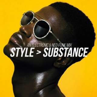 style > substance